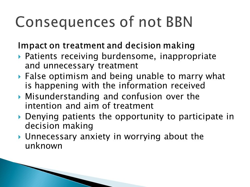 Consequences of not BBN