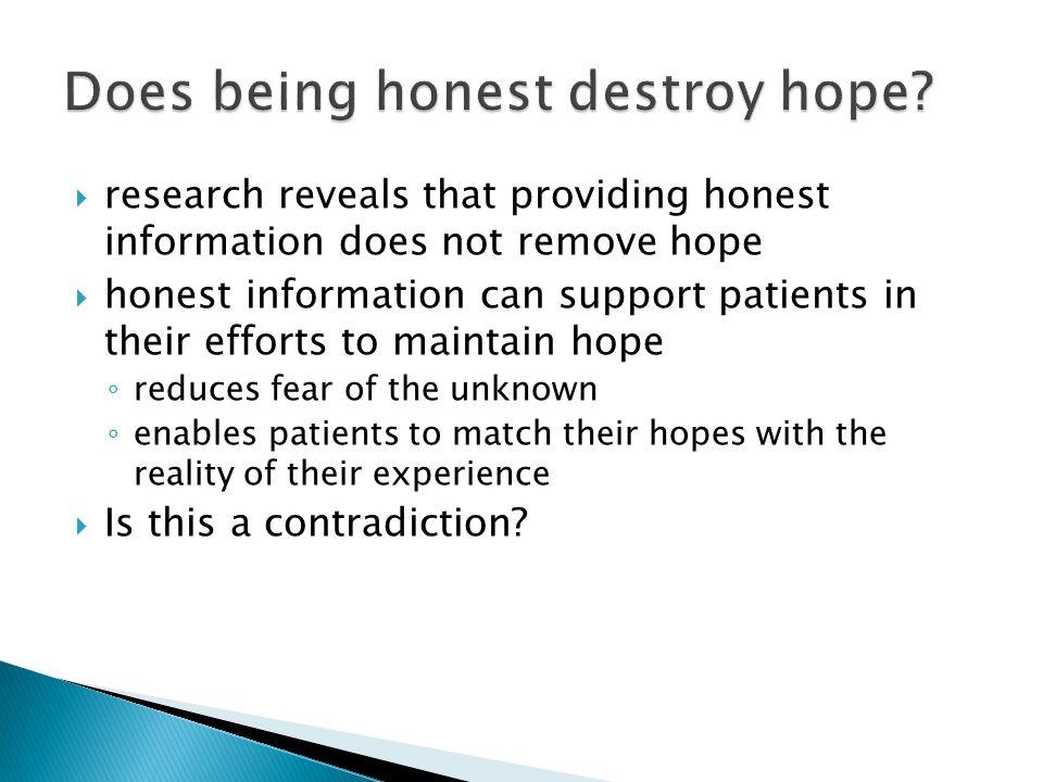 Does being honest destroy hope