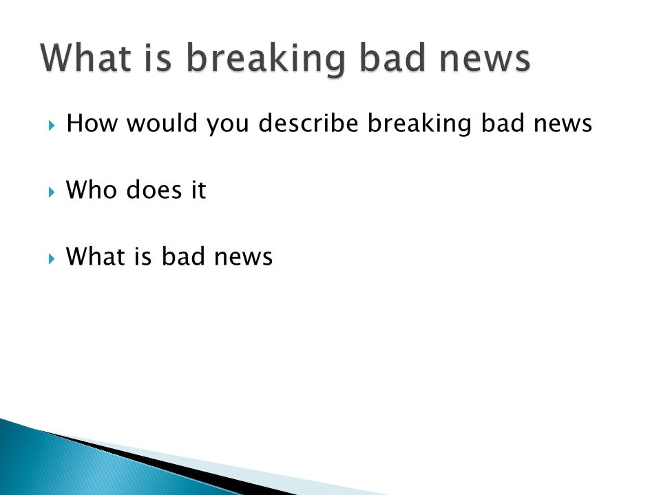 What is breaking bad news