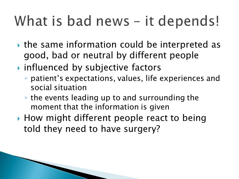 What is bad news – it depends!