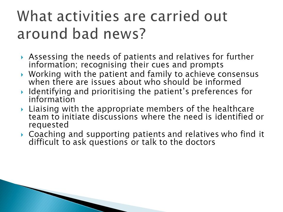 What activities are carried out around bad news