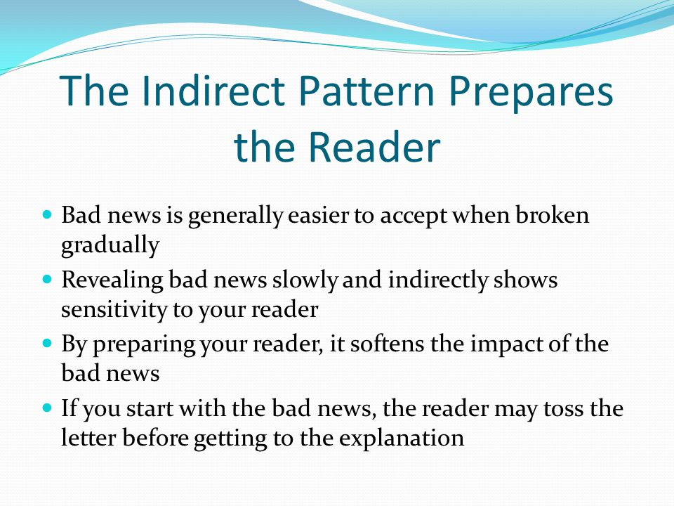 The Indirect Pattern Prepares the Reader