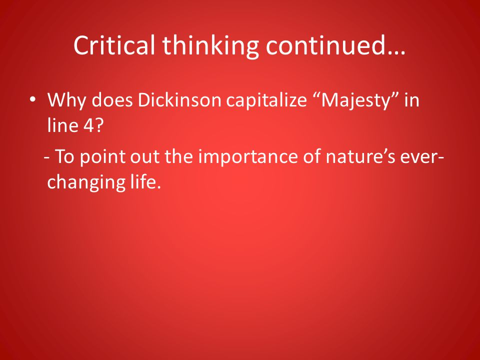 Critical thinking continued…