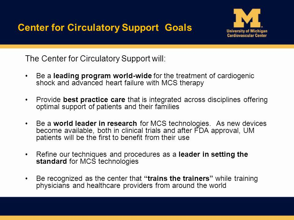 Center for Circulatory Support Goals