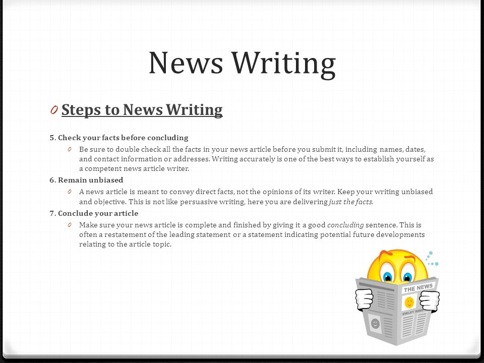 News Writing Steps to News Writing