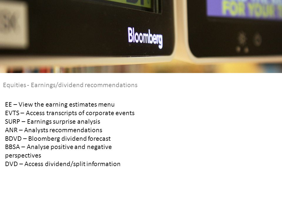 Equities - Earnings/dividend recommendations