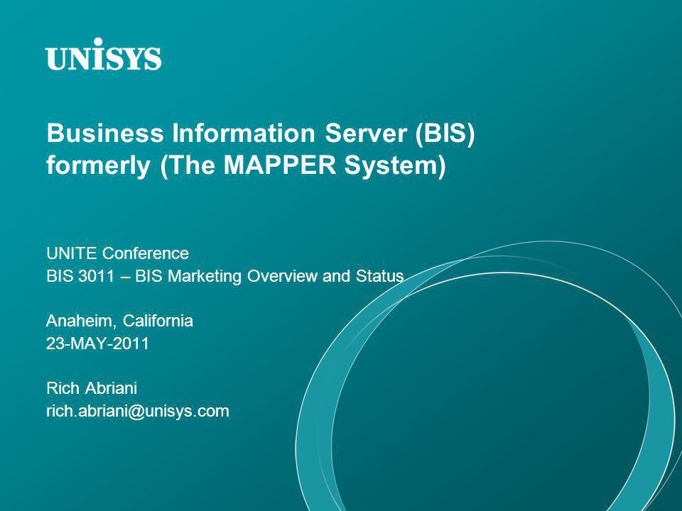 Business Information Server (BIS) formerly (The MAPPER System)