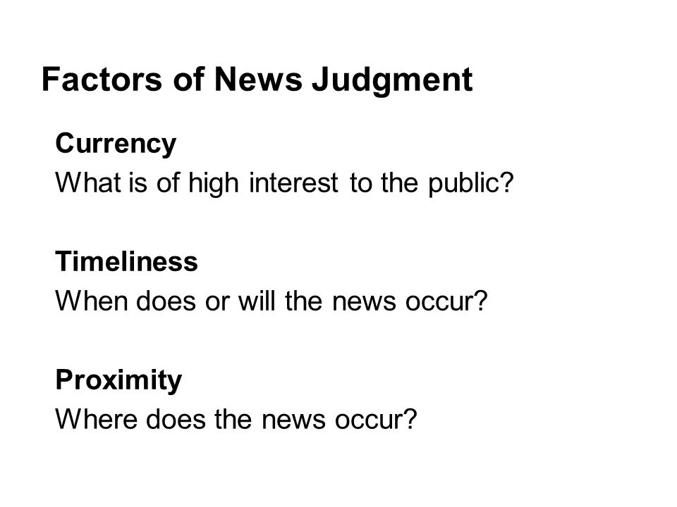 Factors of News Judgment