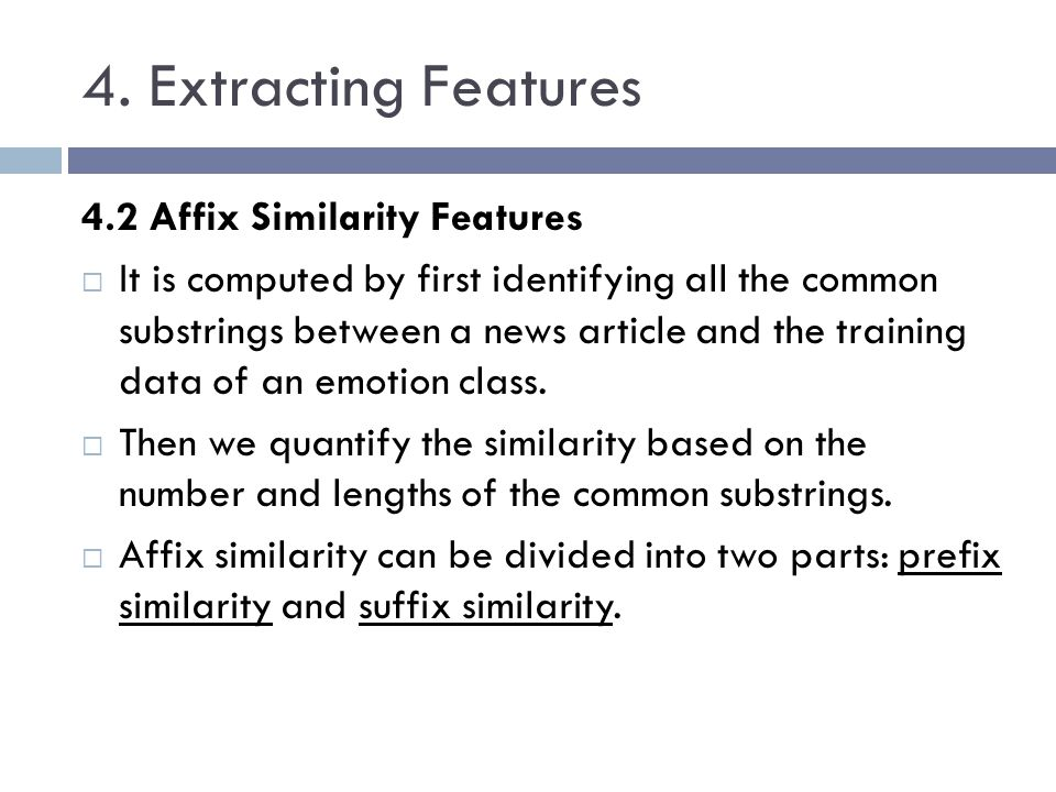 4. Extracting Features 4.2 Affix Similarity Features