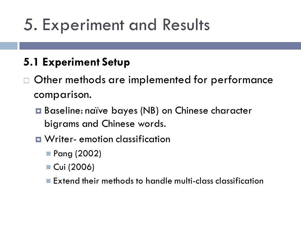 5. Experiment and Results