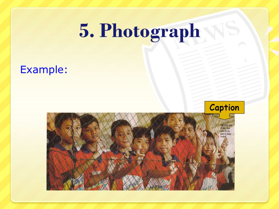 5. Photograph Example: Caption
