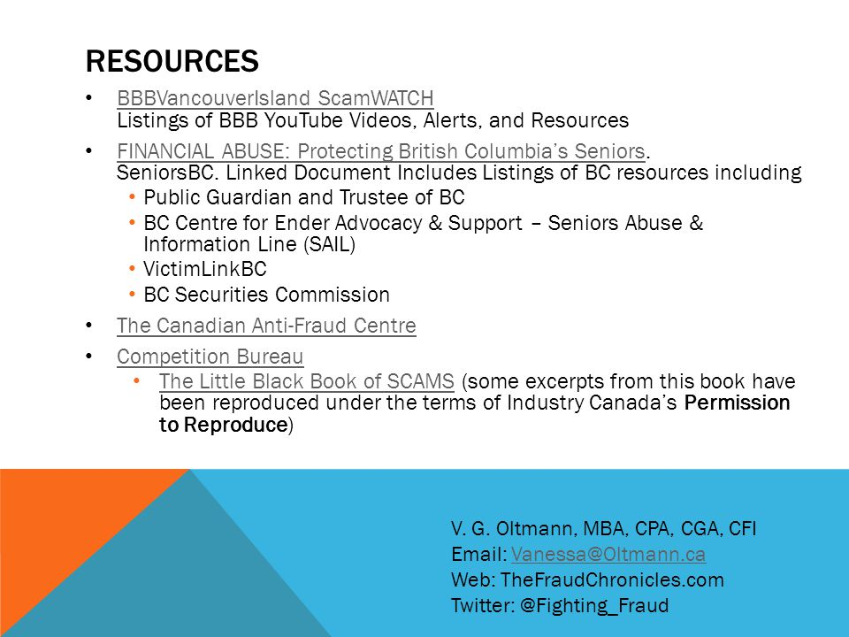 Resources BBBVancouverIsland ScamWATCH Listings of BBB YouTube Videos, Alerts, and Resources.