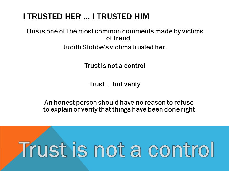 I Trusted Her … I trusted Him