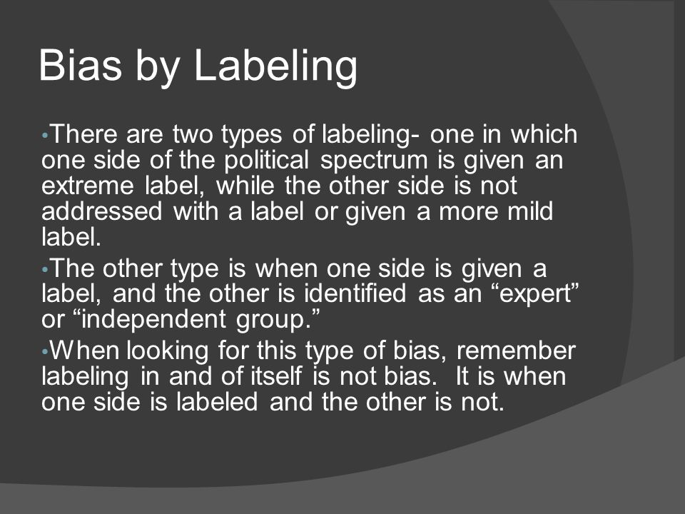 Bias by Labeling