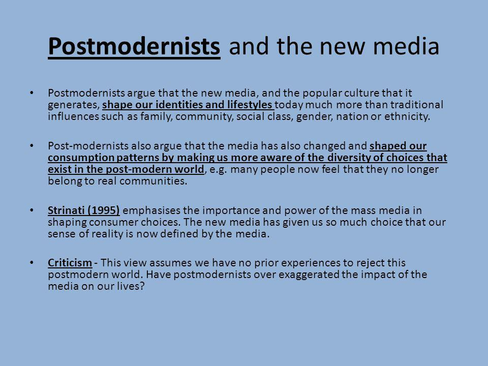 Postmodernists and the new media