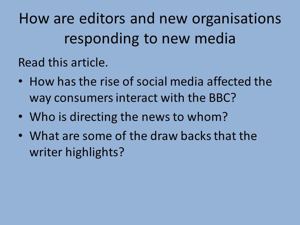 How are editors and new organisations responding to new media
