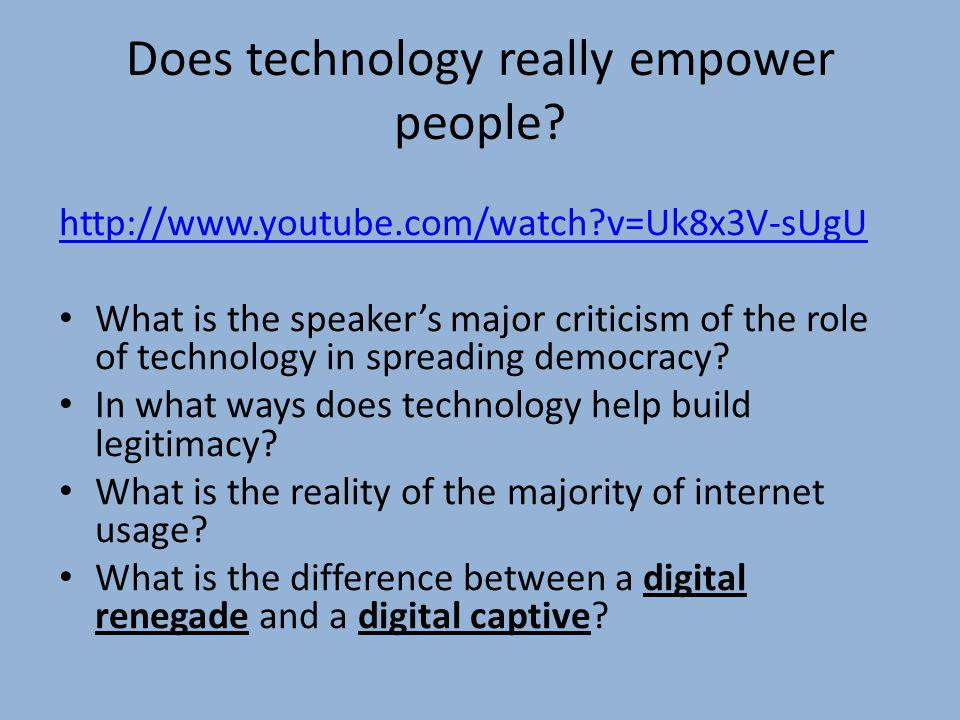 Does technology really empower people