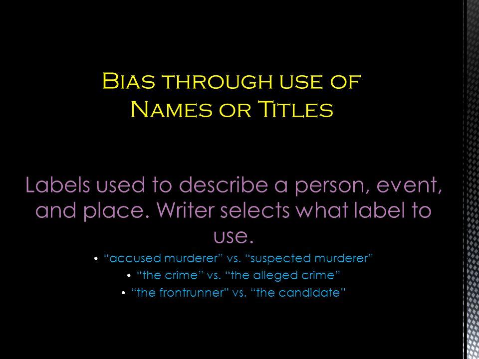 Bias through use of Names or Titles