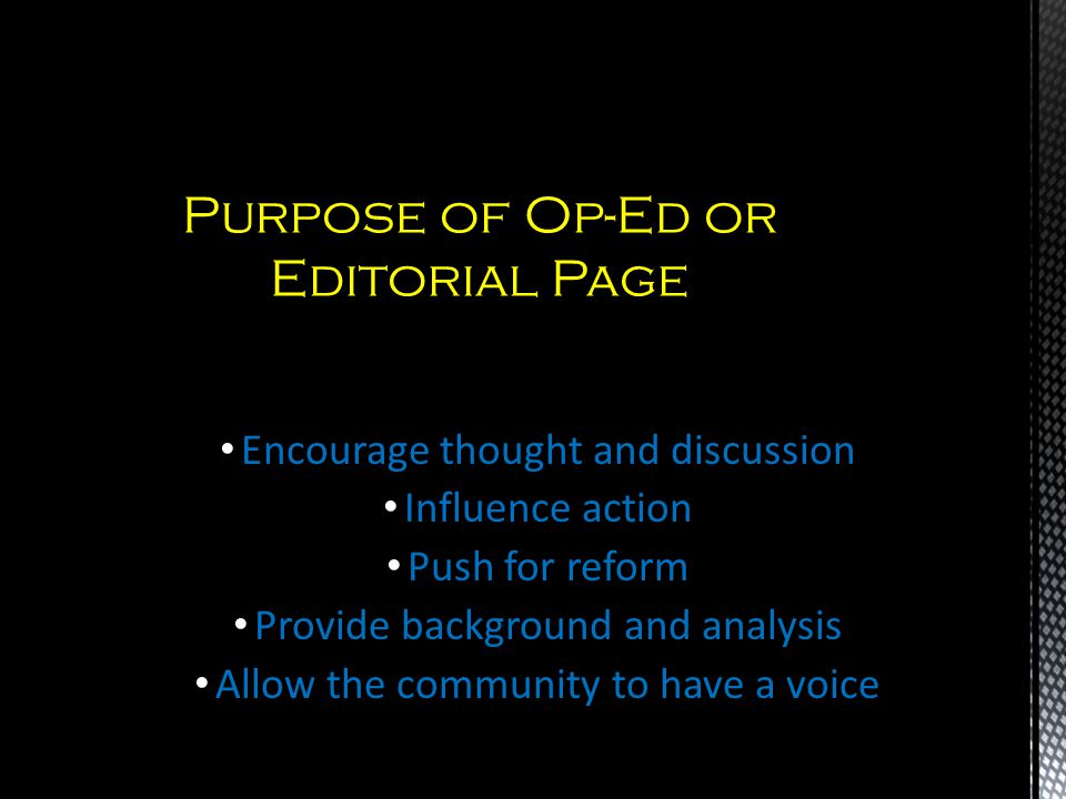 Purpose of Op-Ed or Editorial Page