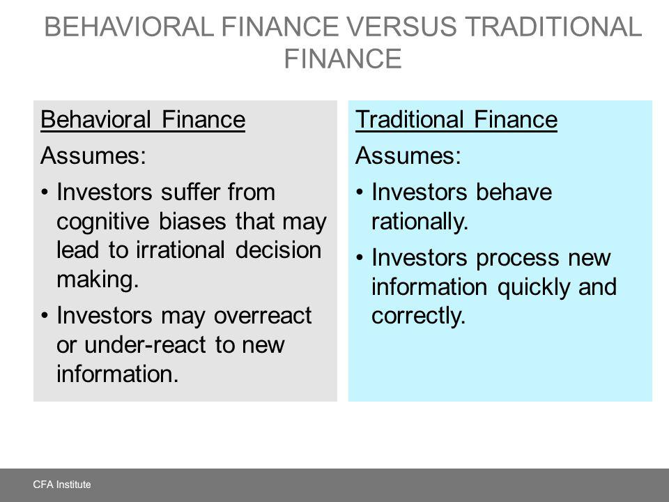 Behavioral Finance versus Traditional Finance