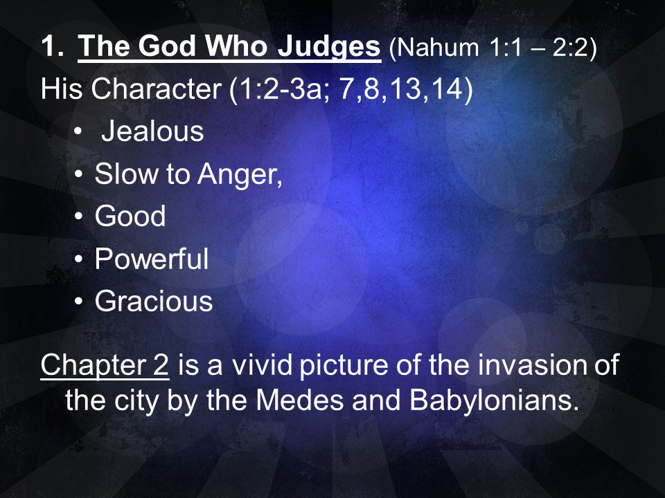 The God Who Judges (Nahum 1:1 – 2:2)