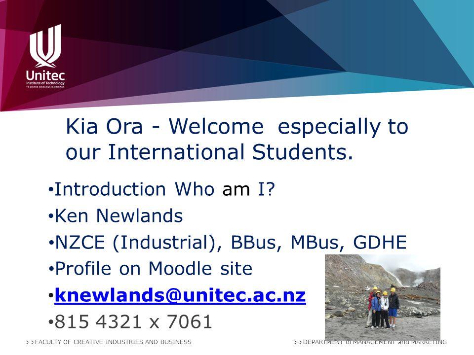 Kia Ora - Welcome especially to our International Students.
