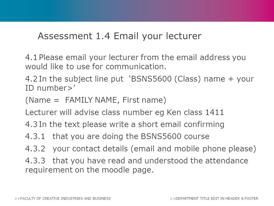 Assessment 1.4 Email your lecturer