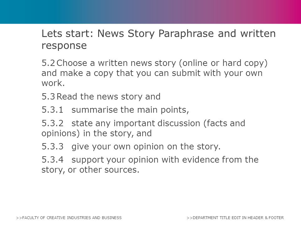 Lets start: News Story Paraphrase and written response