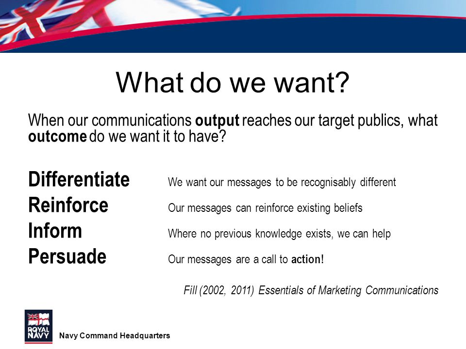 What do we want When our communications output reaches our target publics, what outcome do we want it to have
