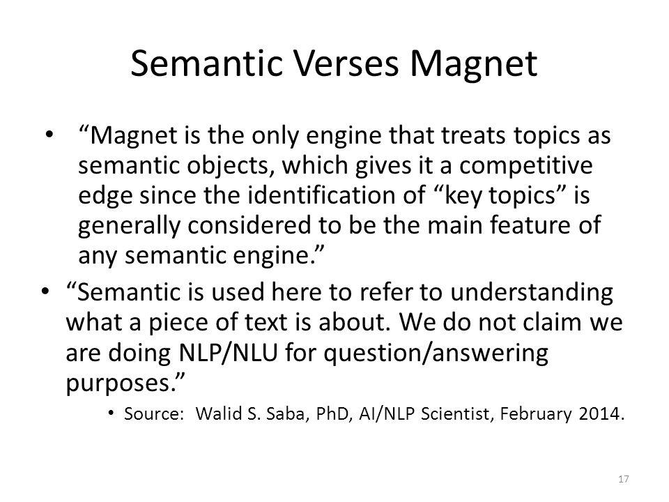 Semantic Verses Magnet