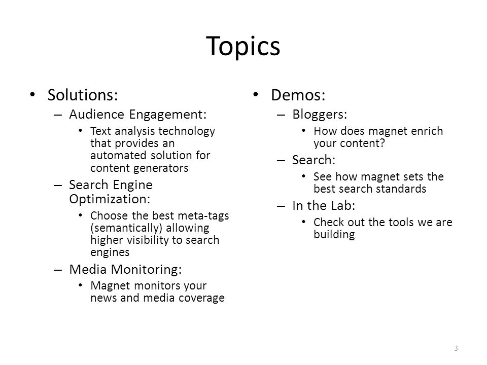 Topics Solutions: Demos: Audience Engagement: