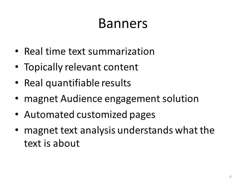 Banners Real time text summarization Topically relevant content