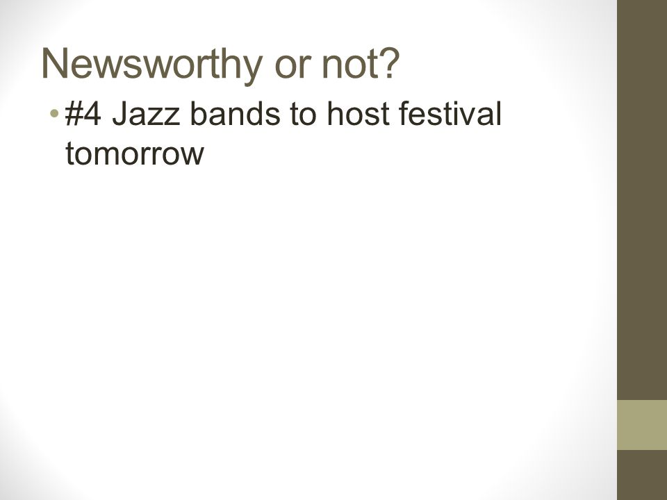 Newsworthy or not #4 Jazz bands to host festival tomorrow