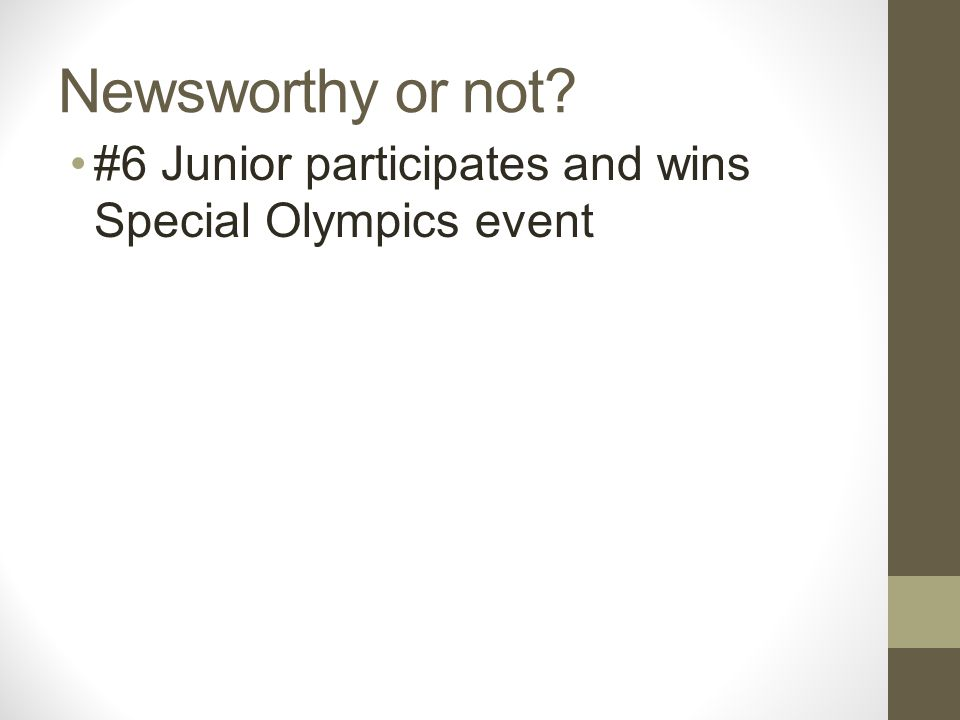 Newsworthy or not #6 Junior participates and wins Special Olympics event