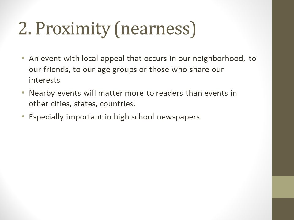 2. Proximity (nearness)
