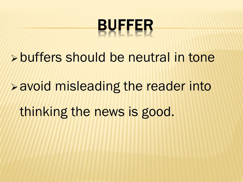 buffers should be neutral in tone