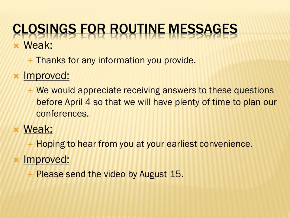 Closings for routine messages