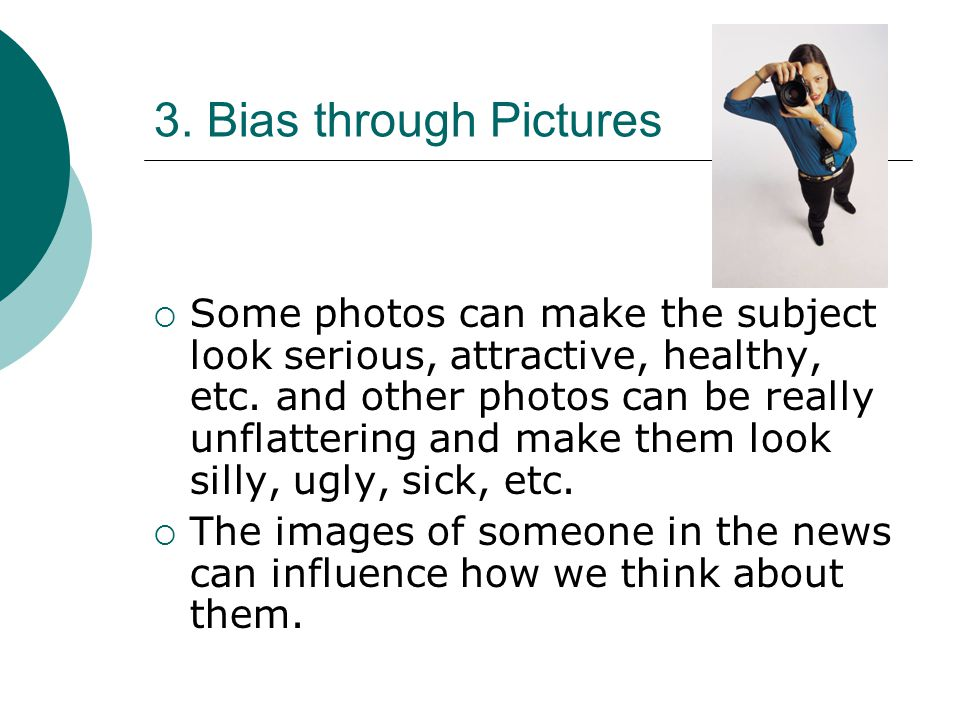3. Bias through Pictures
