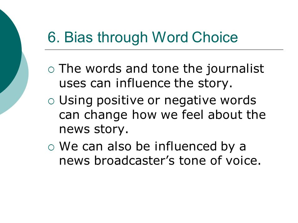 6. Bias through Word Choice
