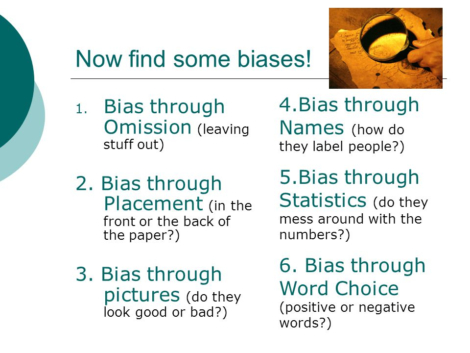 Now find some biases! 4.Bias through Names (how do they label people )