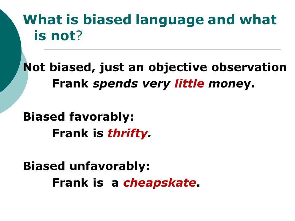 What is biased language and what is not