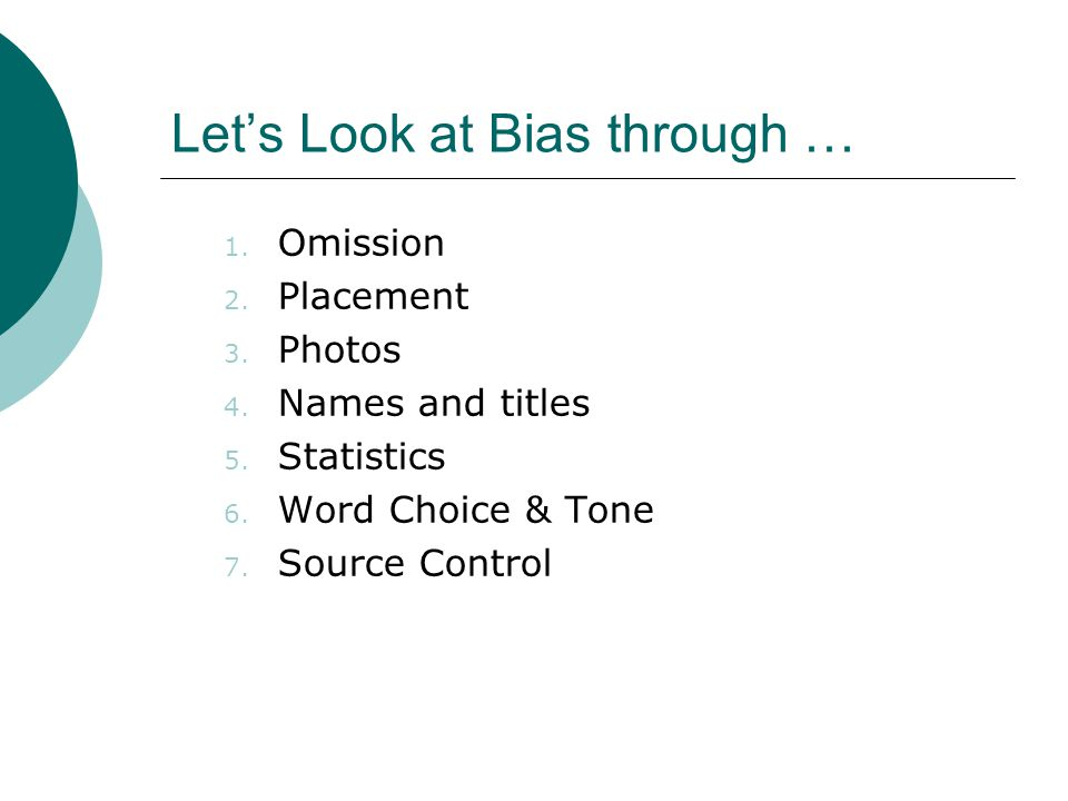 Let's Look at Bias through …