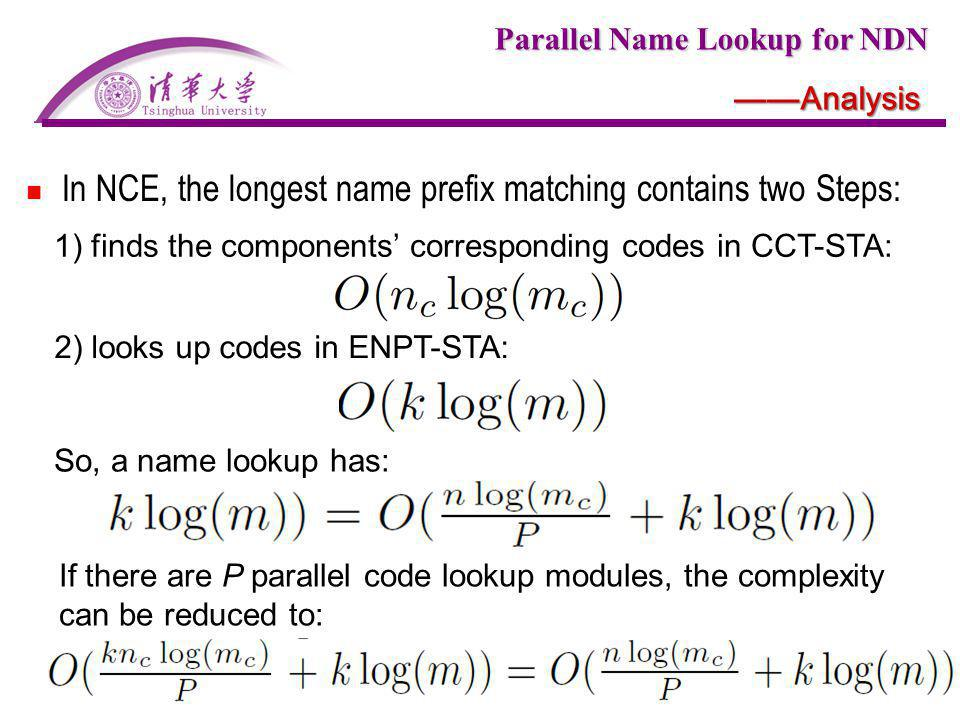 In NCE, the longest name prefix matching contains two Steps: