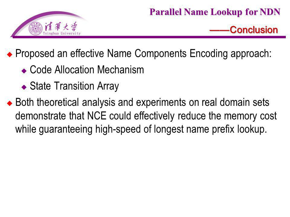 Proposed an effective Name Components Encoding approach: