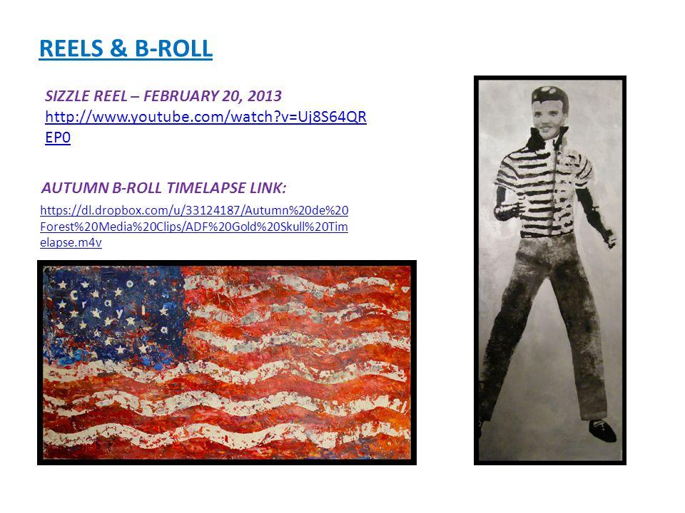 REELS & B-ROLL SIZZLE REEL – FEBRUARY 20, 2013