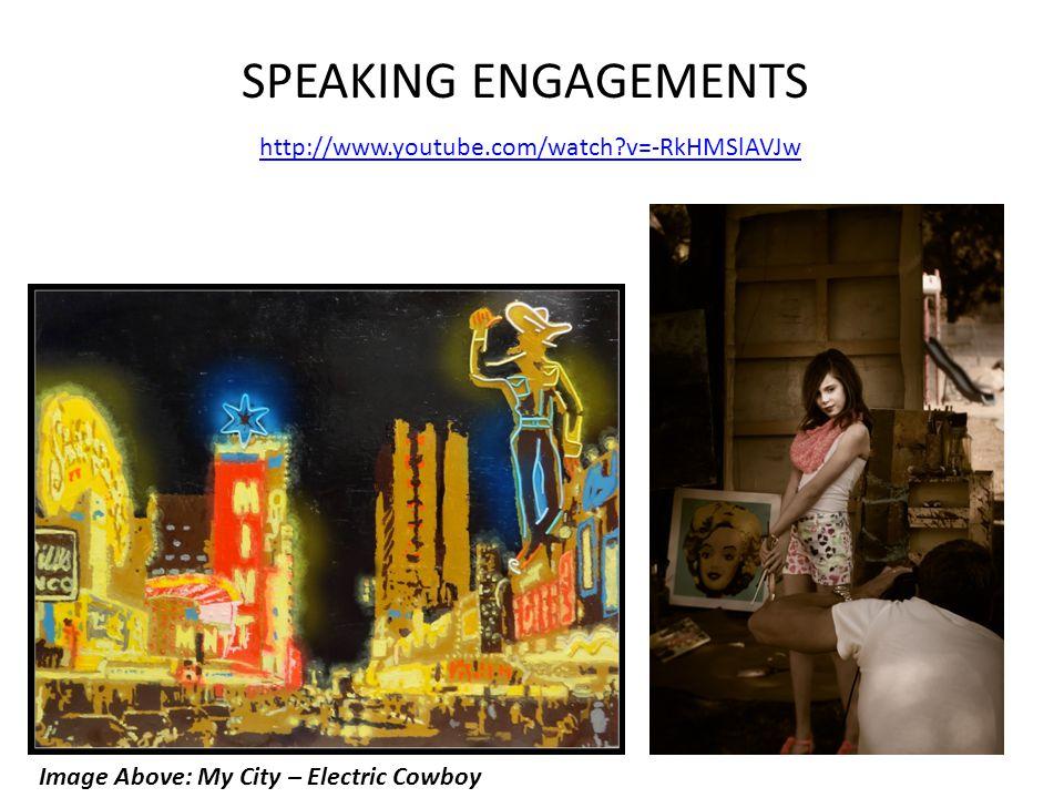 SPEAKING ENGAGEMENTS http://www.youtube.com/watch v=-RkHMSlAVJw