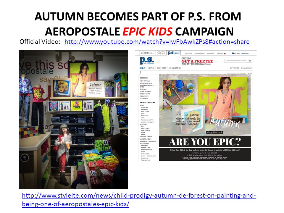 AUTUMN BECOMES PART OF P.S. FROM AEROPOSTALE EPIC KIDS CAMPAIGN