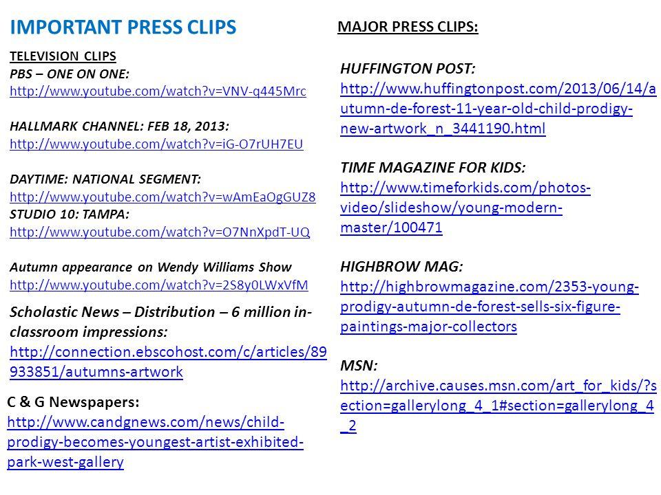 IMPORTANT PRESS CLIPS MAJOR PRESS CLIPS: