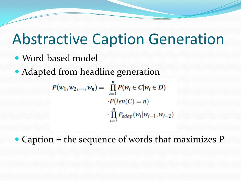 Abstractive Caption Generation