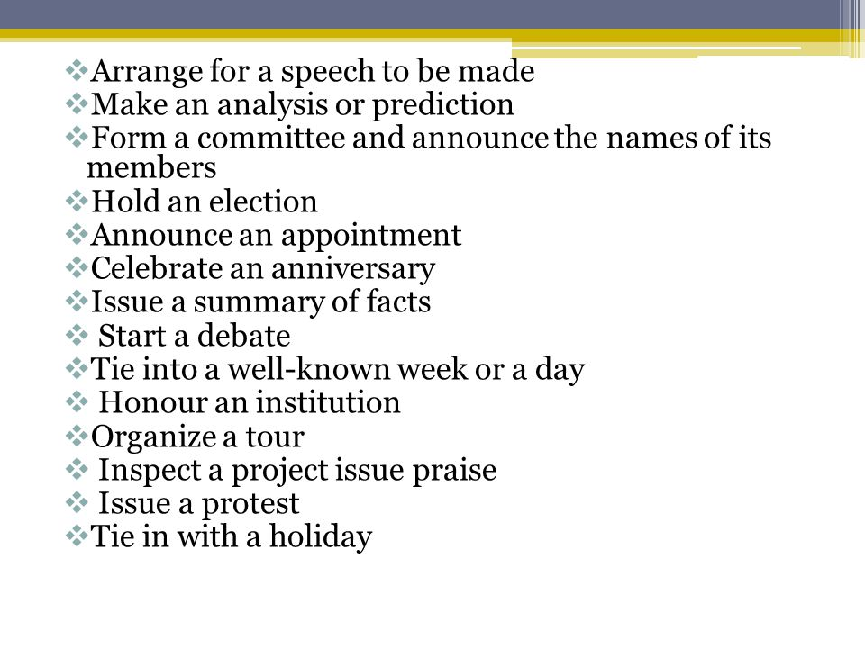 Arrange for a speech to be made